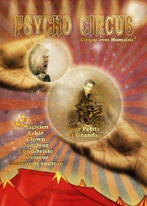 psycho circus • Quai de Seine • Fred Ericksen • Magicien Lyon • Storyteller