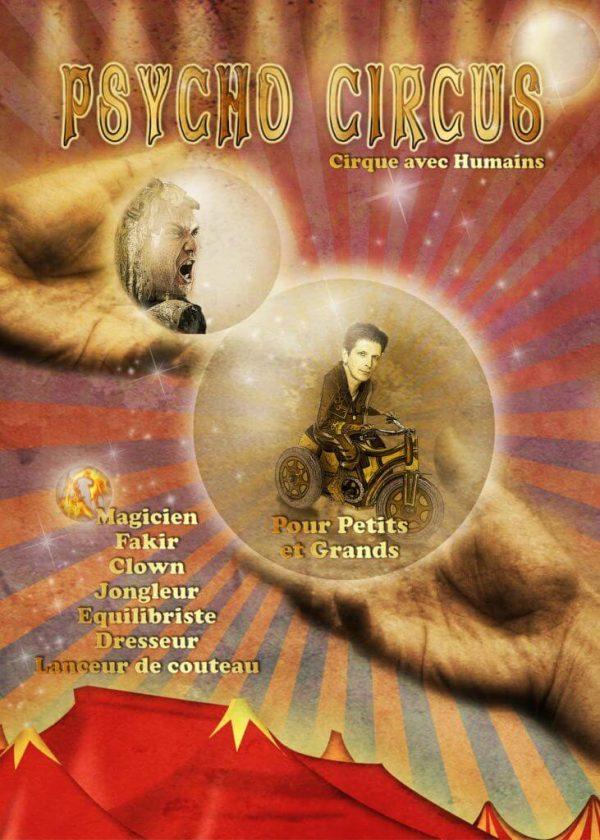 psycho circus • Psycho Circus, le cirque de l'étrange • Fred Ericksen • Magicien Lyon • Storyteller