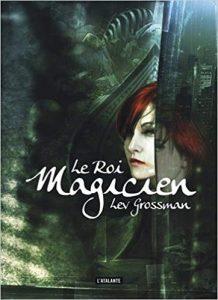 Un livre, un jour : Le Roi Magicien