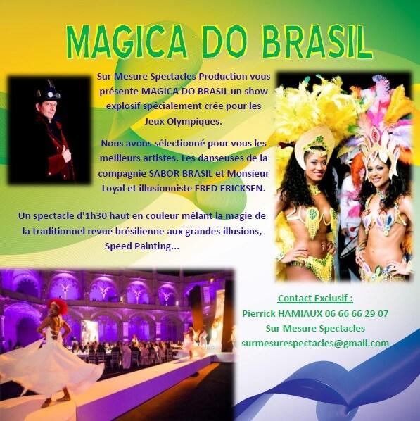 Revivez l'ambiance des Jeux Olympiques de Rio 2016 - Spectacle Cabaret Brésilien MAGIC DO BRASIL