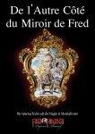 de lautre côté du miroir de Fred • Avoir de la répartie grâce à la technique du miroir • Fred Ericksen • Magicien Lyon • Conférencier mentaliste