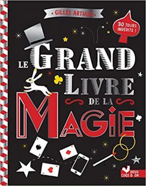 Le grand livre de la magie