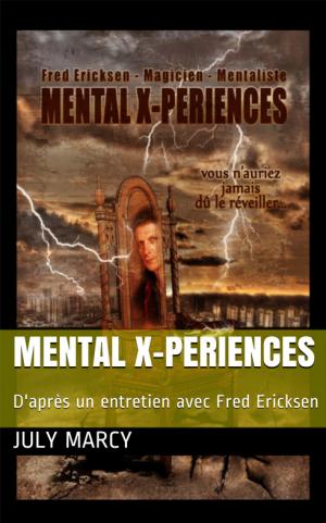 livre mental x periences • 30 jours pour devenir mentaliste • Fred Ericksen • Magicien Lyon • Storyteller