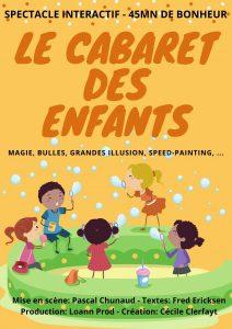 Le Cabaret des Enfants - spectacle de fin d'année pour enfants